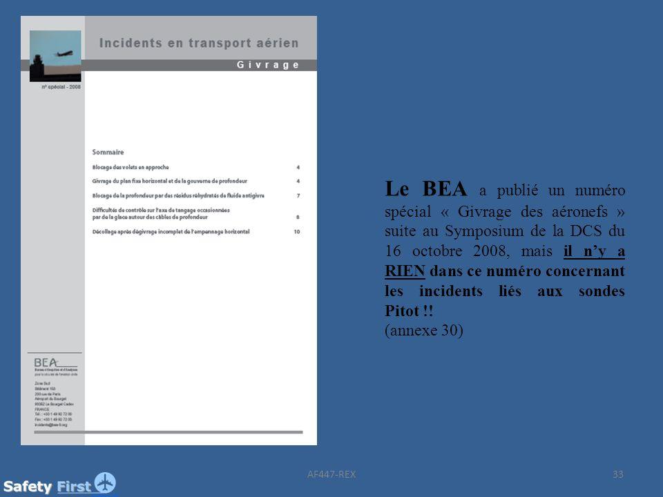 33 Le BEA a publié un numéro spécial « Givrage des aéronefs » suite au Symposium de la DCS du 16 octobre 2008, mais il ny a RIEN dans ce numéro concer