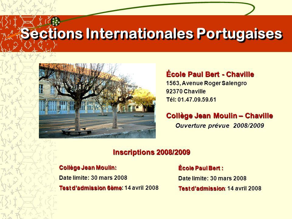 Sections Internationales Portugaises Coordination de lEnseignement Ambassade du Portugal 6, Passage Dombasle 75015 Paris Tél: 01.53.68.78.53 Fax: 01.45.31.80.30 E-mail: cge2paris@nerim.fr Site: epefrance.org Métro: Convention (ligne 12)