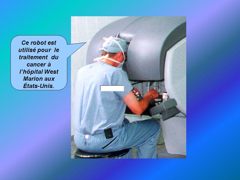 Ce robot est utilisé pour le traitement du cancer à lhôpital West Marion aux États-Unis.