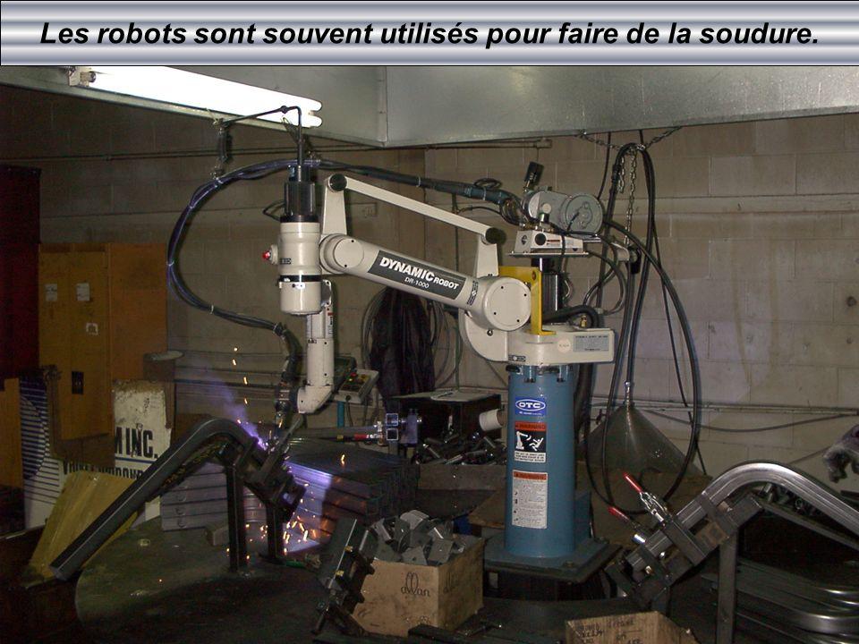 Les robots sont souvent utilisés pour faire de la soudure.