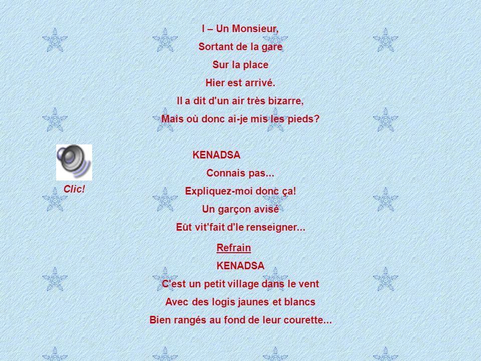 Robert Lamoureux (1920 – 2011) Il a vécu quelques années de galère … et de fêtard à Kénadsa avant de devenir célèbre en France en 1949 avec le fameux
