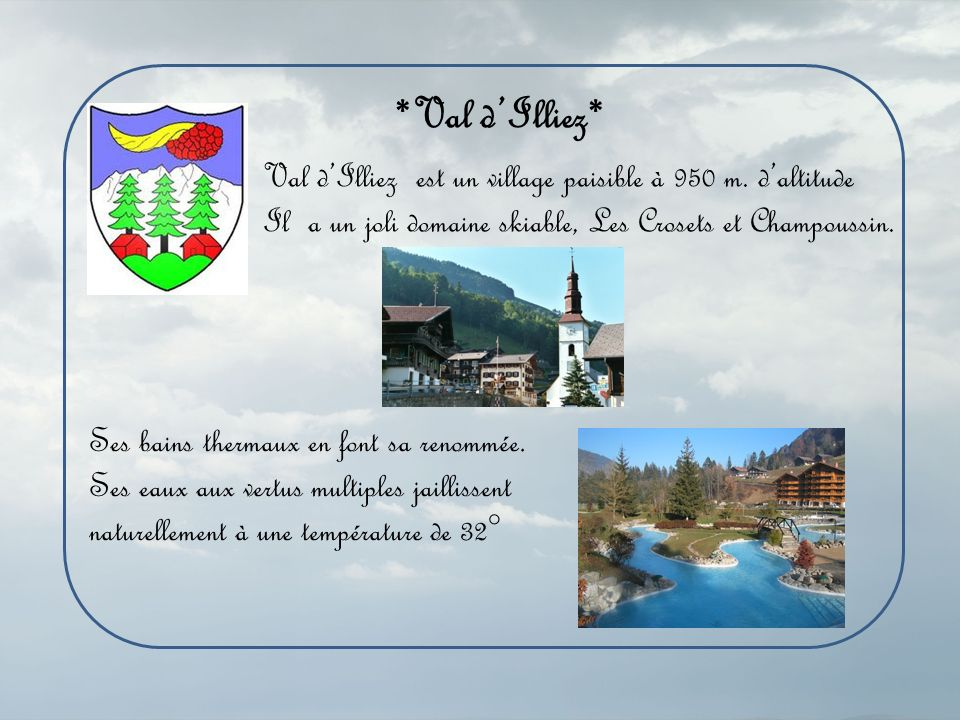 Les Dents Blanches Le village de Val dIlliez