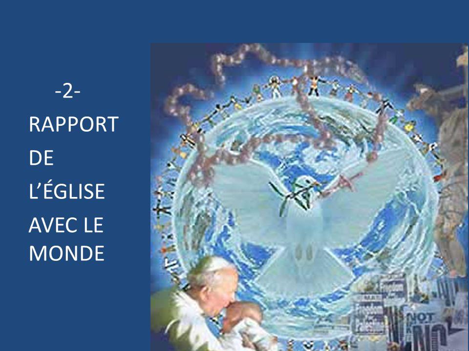 -2- RAPPORT DE LÉGLISE AVEC LE MONDE 15