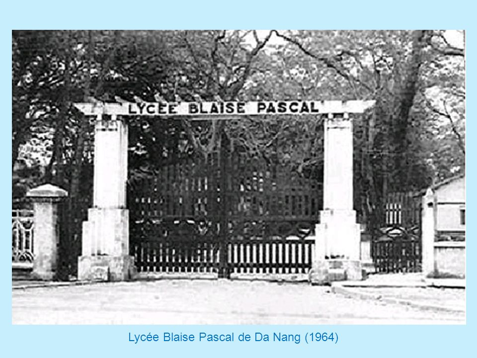 Lycée Blaise Pascal de Da Nang (1964)