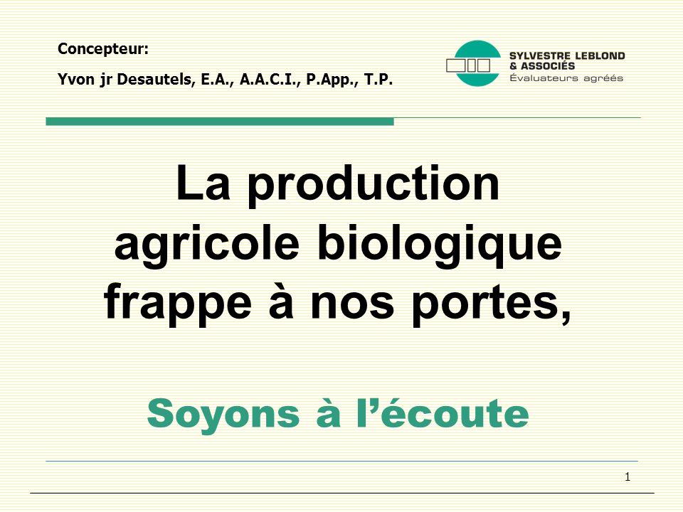1 Concepteur: Yvon jr Desautels, E.A., A.A.C.I., P.App., T.P.