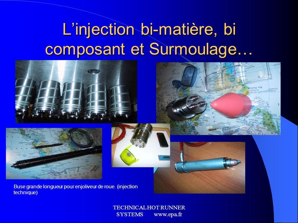 TECHNICAL HOT RUNNER SYSTEMS www.epa.fr Les systèmes multi-cavitées hautes cadences Les moulages techniques de petites dimensions
