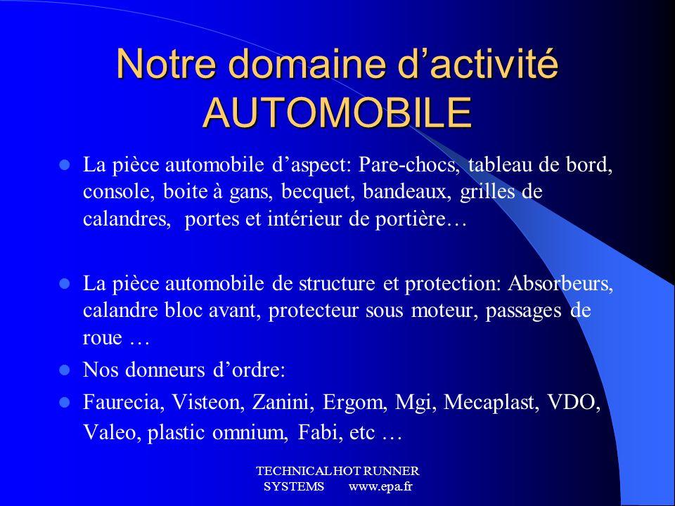 TECHNICAL HOT RUNNER SYSTEMS www.epa.fr Les produits depa