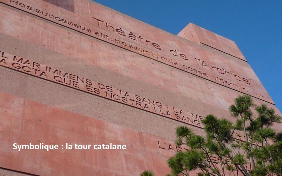Symbolique : la tour catalane