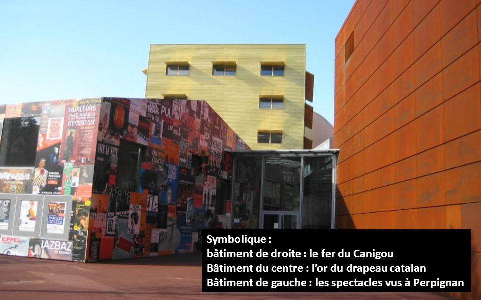 Symbolique : bâtiment de droite : le fer du Canigou Bâtiment du centre : lor du drapeau catalan Bâtiment de gauche : les spectacles vus à Perpignan