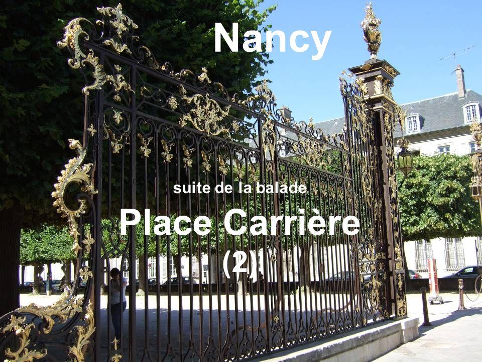 suite de la balade Place Carrière (2) Nancy
