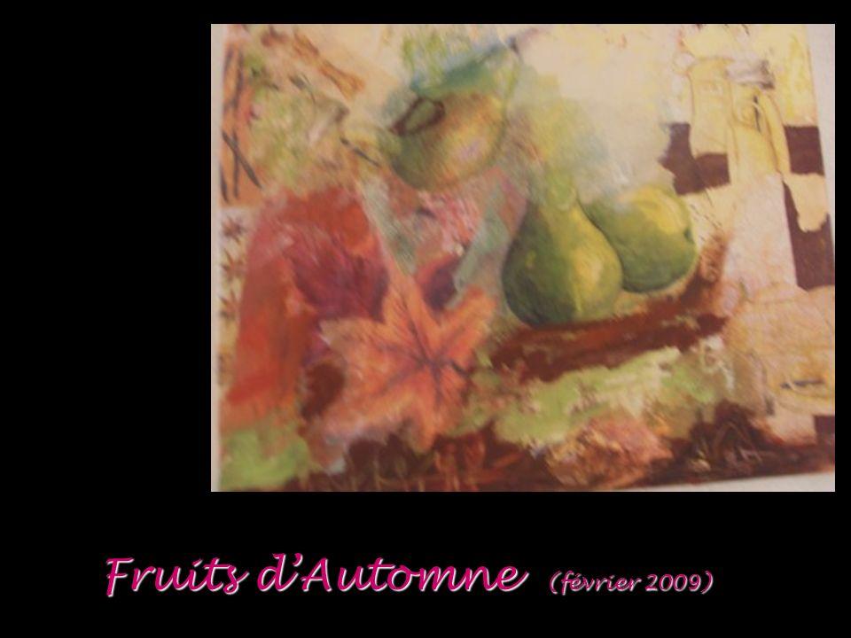 Fruits dAutomne (février 2009)