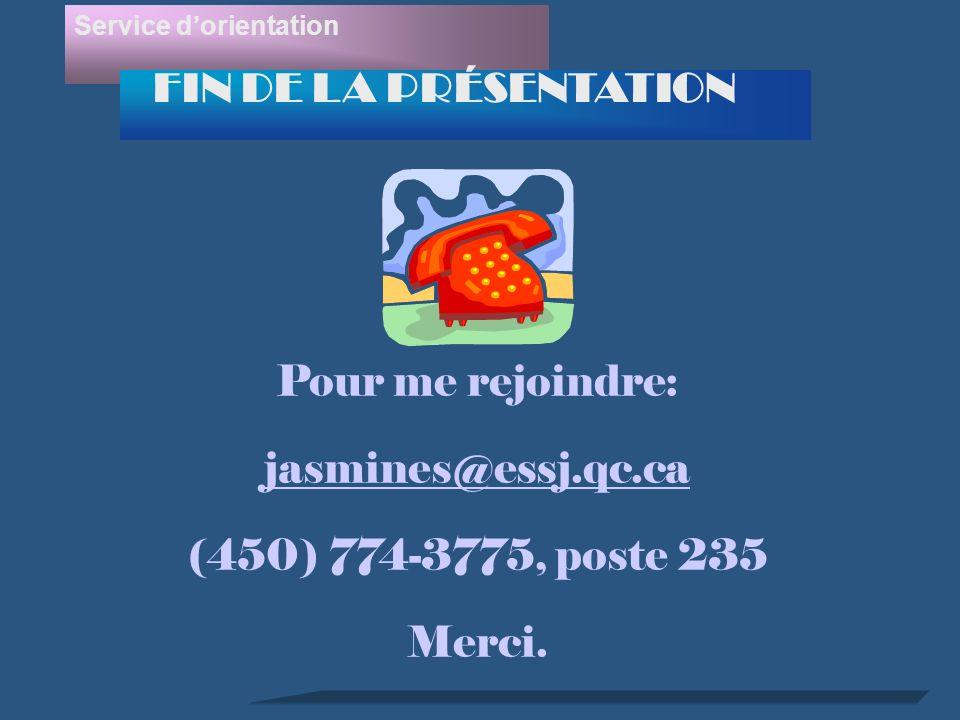 Pour me rejoindre: jasmines@essj.qc.ca (450) 774-3775, poste 235 Merci.