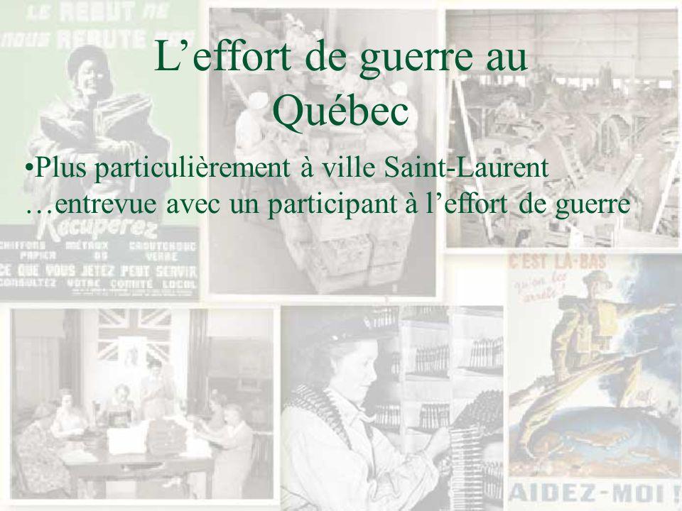 Leffort de guerre au Québec La famille Daigneault est composée de 5 garçons et 5 filles.