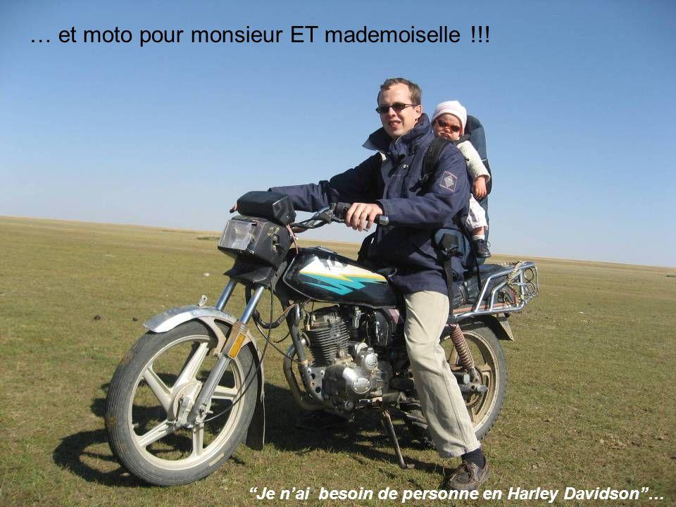 … et moto pour monsieur ET mademoiselle !!! Je nai besoin de personne en Harley Davidson…