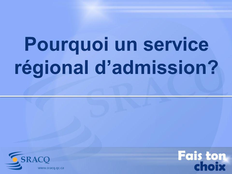Pourquoi un service régional dadmission?