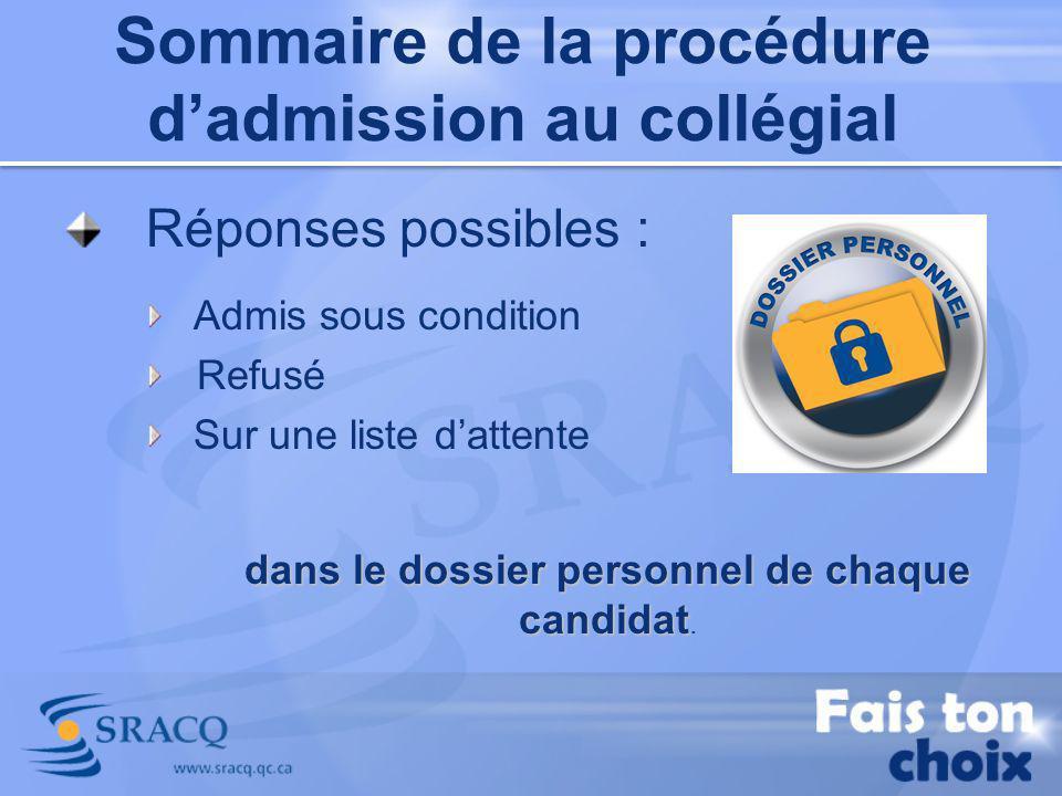 Prévisibilité dadmission Prévisibilité dadmission Sommaire de la procédure dadmission au collégial