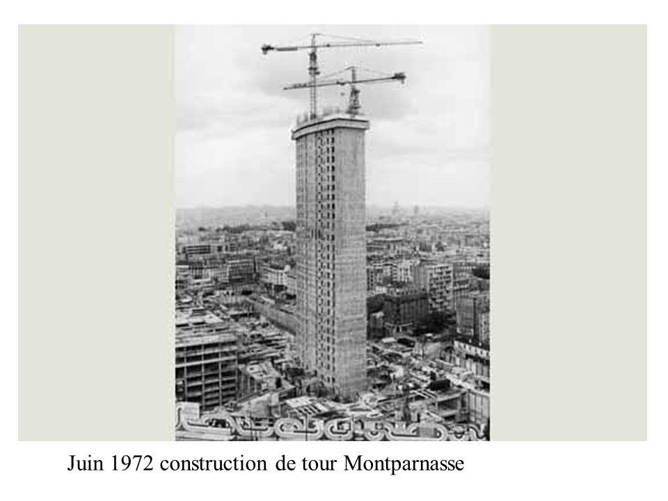 Juin 1972 construction de tour Montparnasse