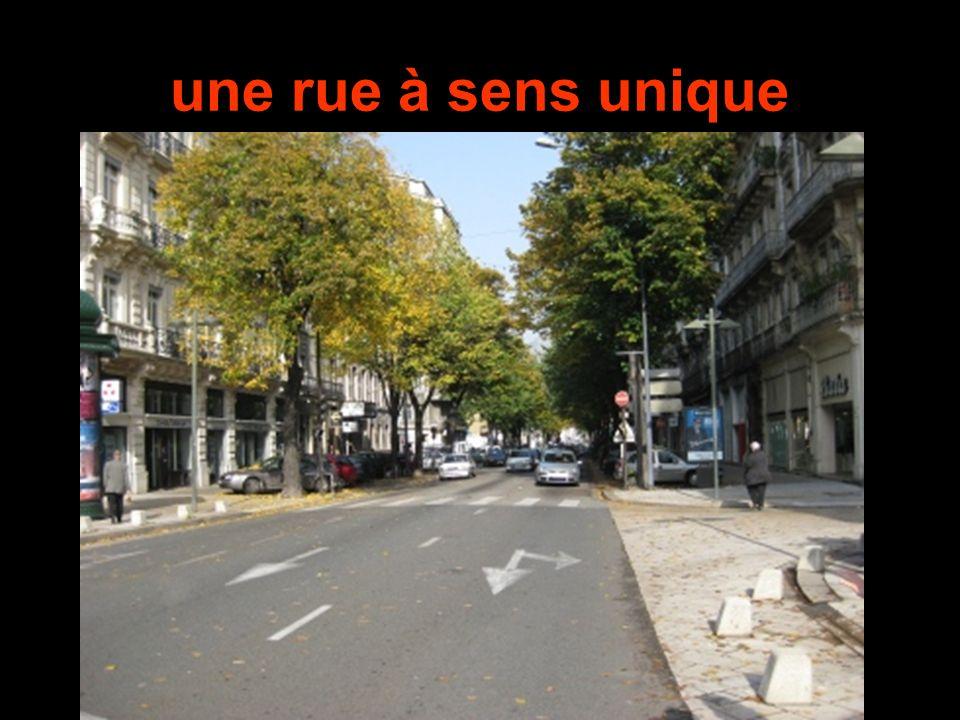 une rue à sens unique
