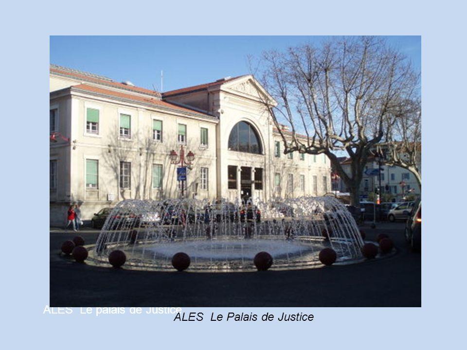 ALES Le palais de Justice ALES Le Palais de Justice