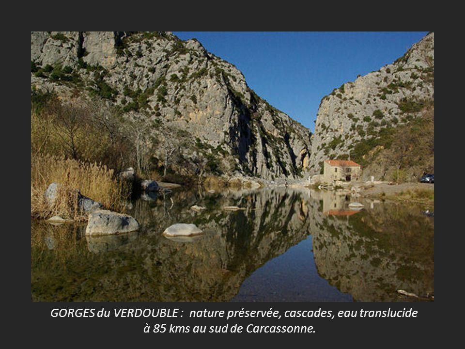 GORGES du VERDOUBLE : nature préservée, cascades, eau translucide à 85 kms au sud de Carcassonne.