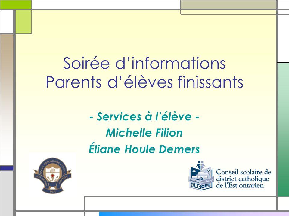 Soirée dinformations Parents délèves finissants - Services à lélève - Michelle Filion Éliane Houle Demers