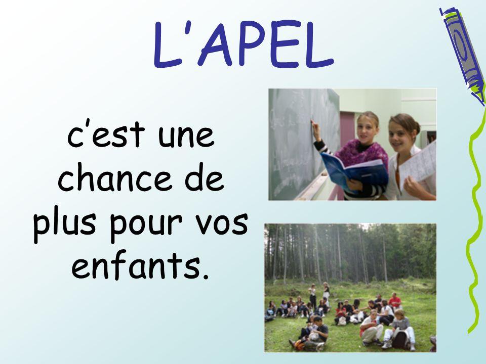 LAPEL cest une chance de plus pour vos enfants.