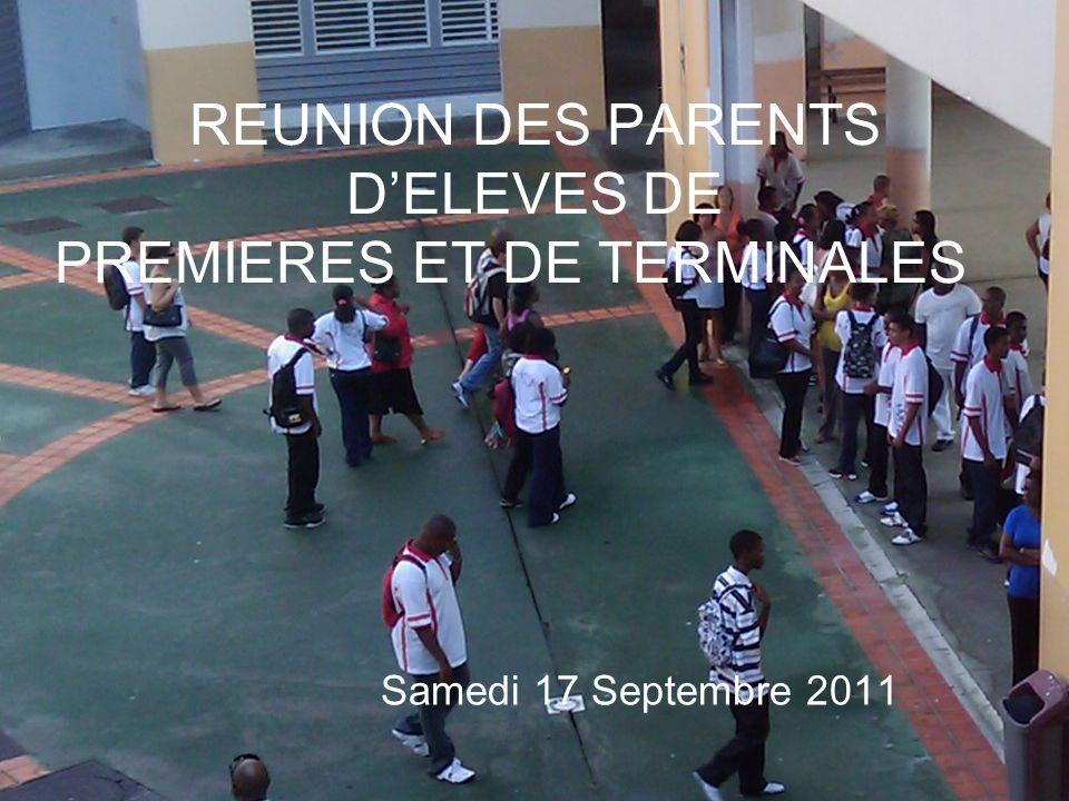 REUNION DES PARENTS DELEVES DE PREMIERES ET DE TERMINALES Samedi 17 Septembre 2011
