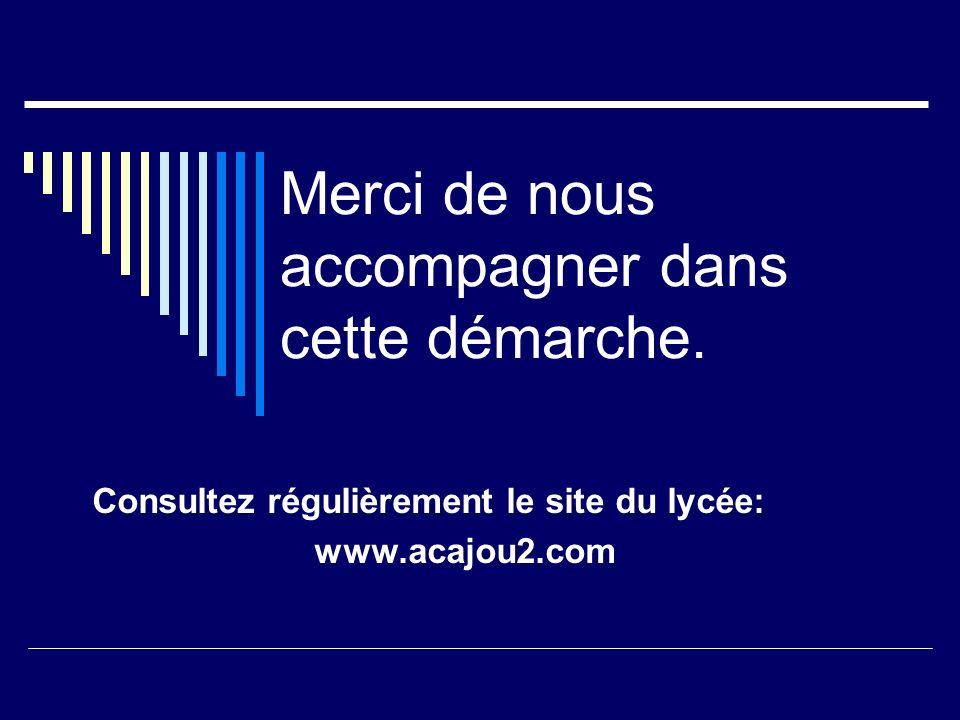Merci de nous accompagner dans cette démarche. Consultez régulièrement le site du lycée: www.acajou2.com