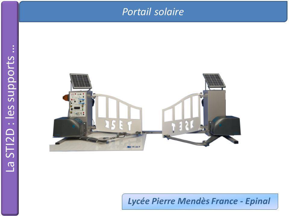 La STI2D : les supports … Portail solaire Lycée Pierre Mendès France - Epinal