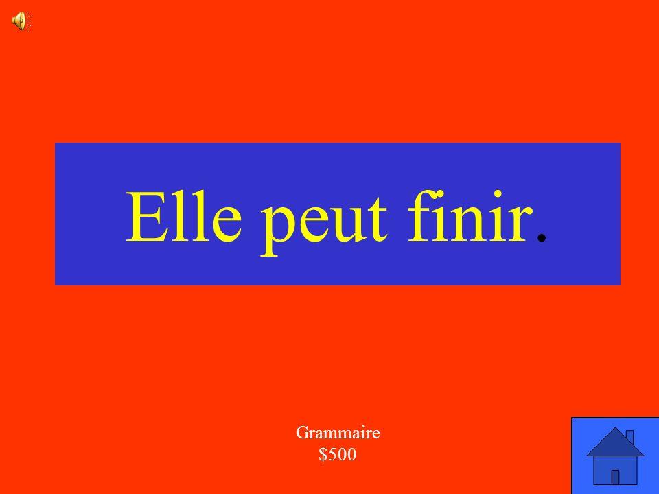 La réponse Grammaire 500 Corrige la phrase: Elle peut finit.