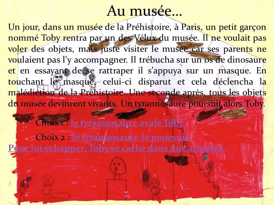 Un jour, dans un musée de la Préhistoire, à Paris, un petit garçon nommé Toby rentra par un des Vélux du musée.