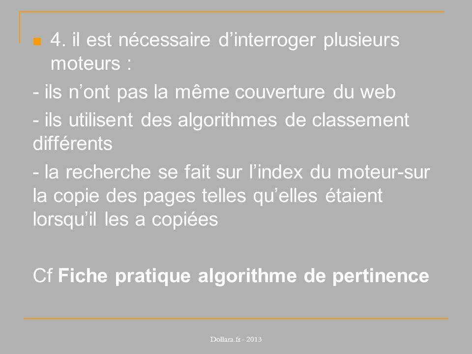 4. il est nécessaire dinterroger plusieurs moteurs : - ils nont pas la même couverture du web - ils utilisent des algorithmes de classement différents