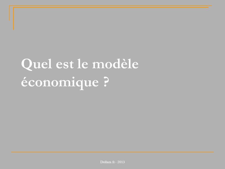 Quel est le modèle économique ?