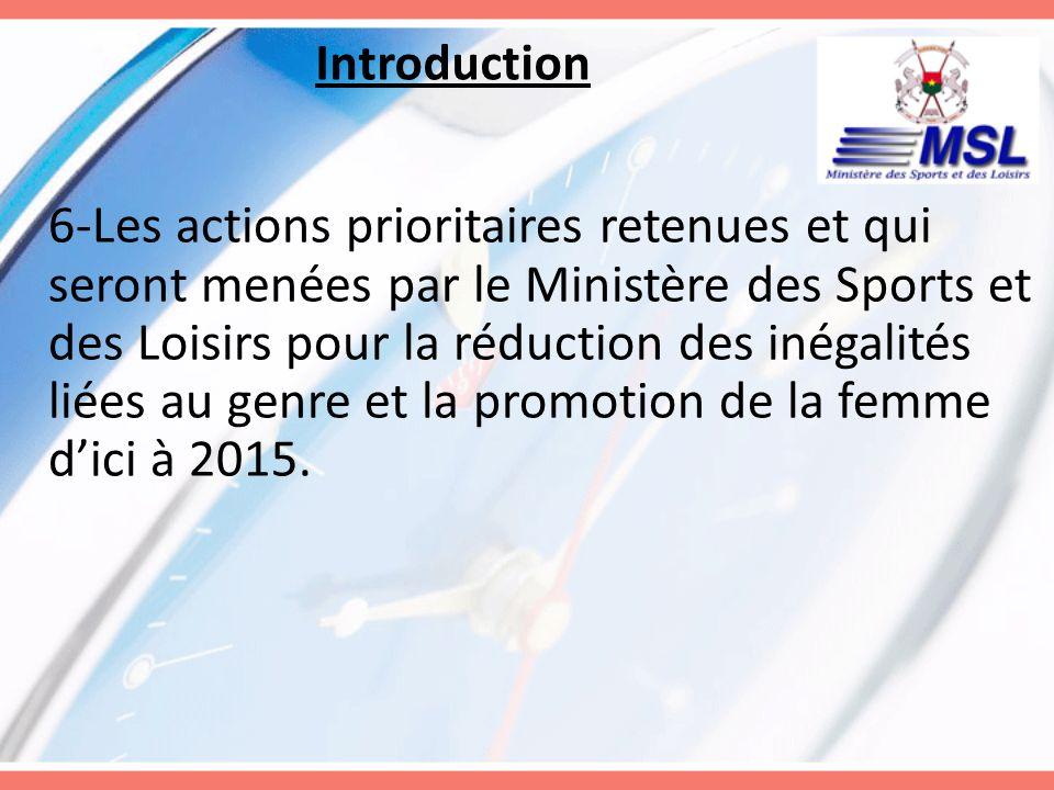 Introduction 6-Les actions prioritaires retenues et qui seront menées par le Ministère des Sports et des Loisirs pour la réduction des inégalités liée