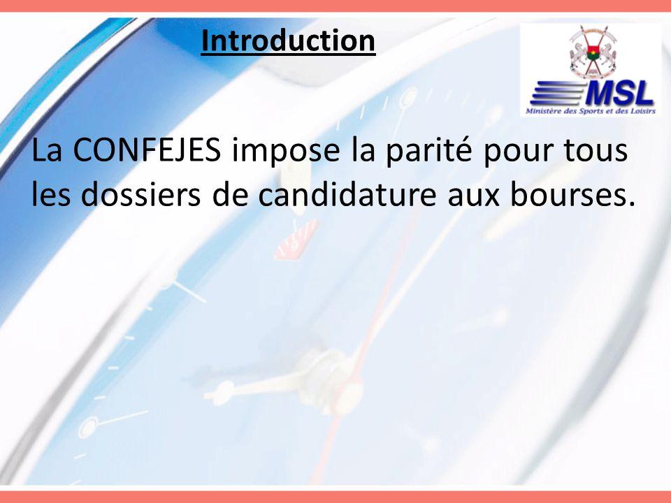 Introduction La CONFEJES impose la parité pour tous les dossiers de candidature aux bourses.