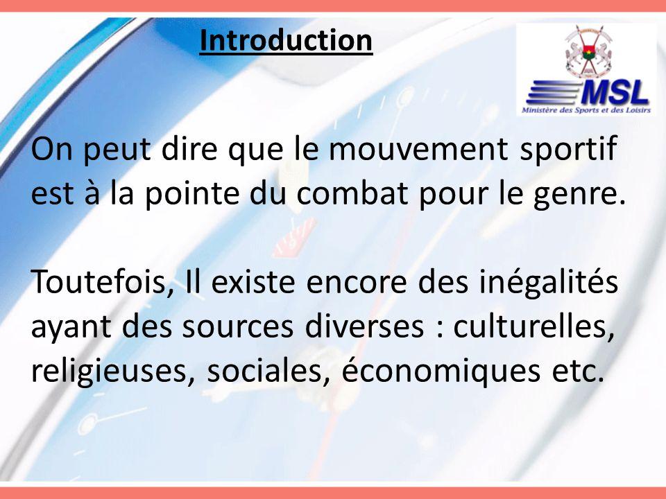 Introduction Cest dans ce contexte que le Ministère des Sports et des Loisirs présente létat des lieux de la prise en compte des femmes et du genre dans ses politiques, plans, programmes et projets prioritaires pour la période 2010-2015 autour des six grands points suivants: