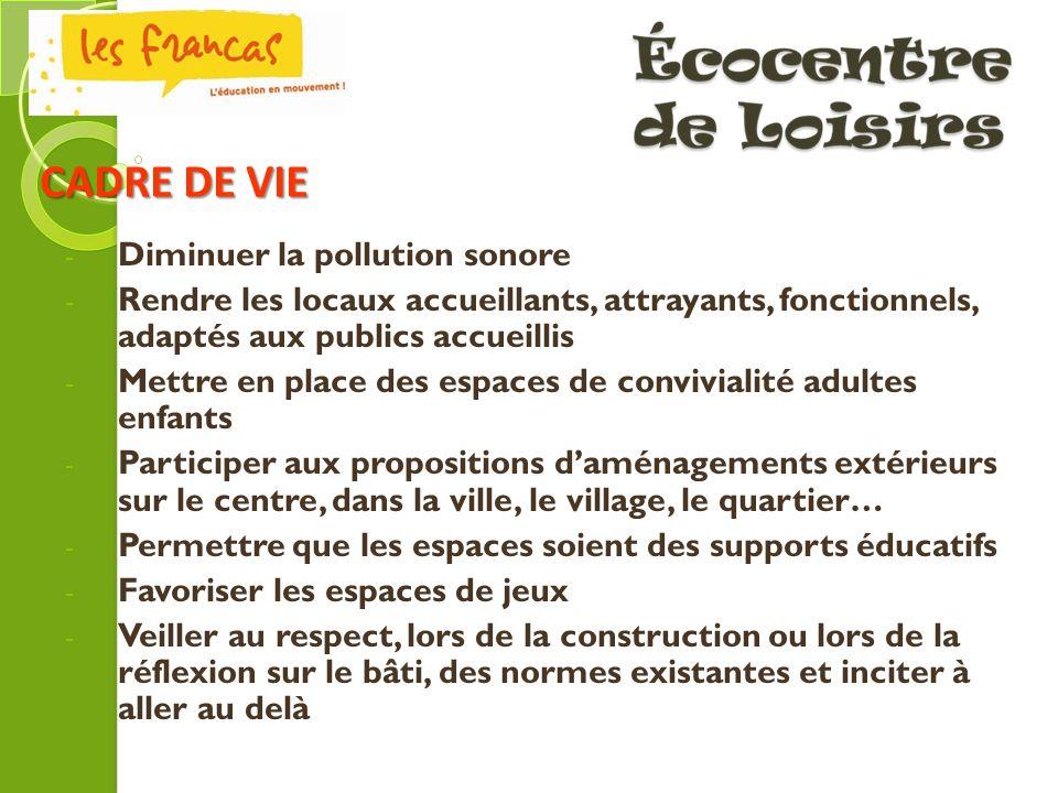 - Diminuer la pollution sonore - Rendre les locaux accueillants, attrayants, fonctionnels, adaptés aux publics accueillis - Mettre en place des espace