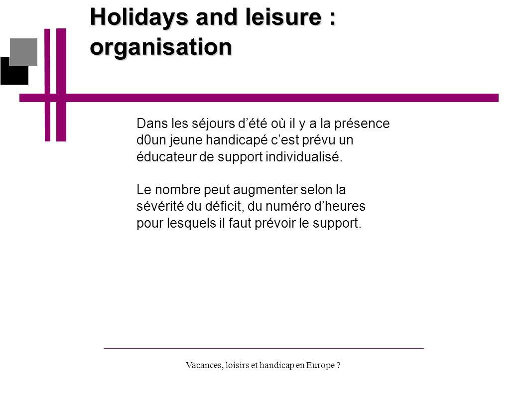 Vacances, loisirs et handicap en Europe .