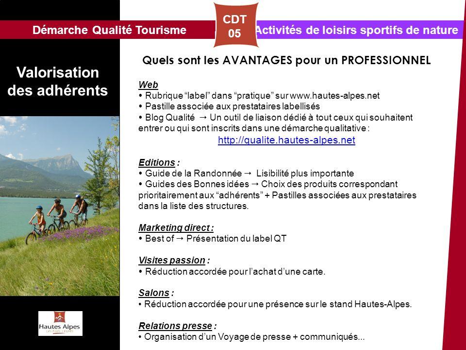 Activités de loisirs sportifs de natureDémarche Qualité Tourisme CDT 05 Quels sont les AVANTAGES pour un PROFESSIONNEL Web Rubrique label dans pratiqu