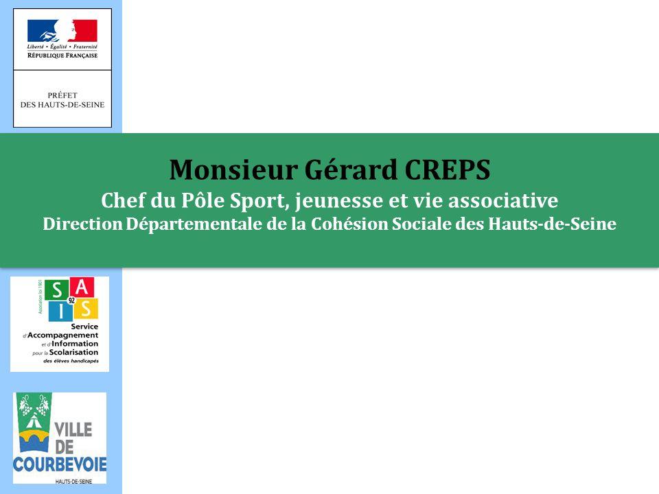 Monsieur Jacques KOSSOWSKI Maire de Courbevoie Monsieur Jacques KOSSOWSKI Maire de Courbevoie