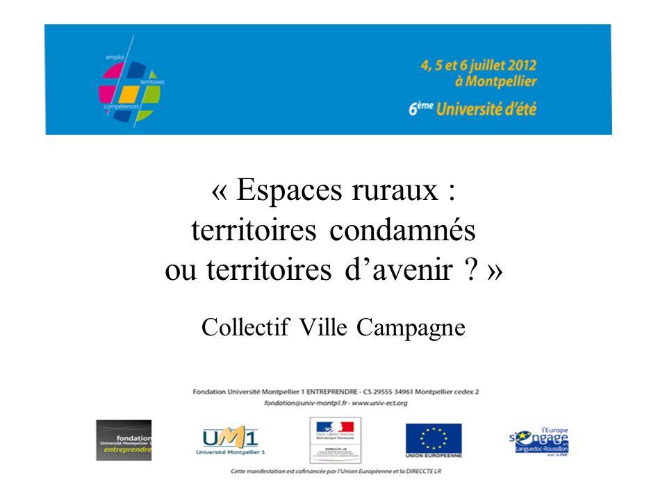 « Espaces ruraux : territoires condamnés ou territoires davenir ? » Collectif Ville Campagne