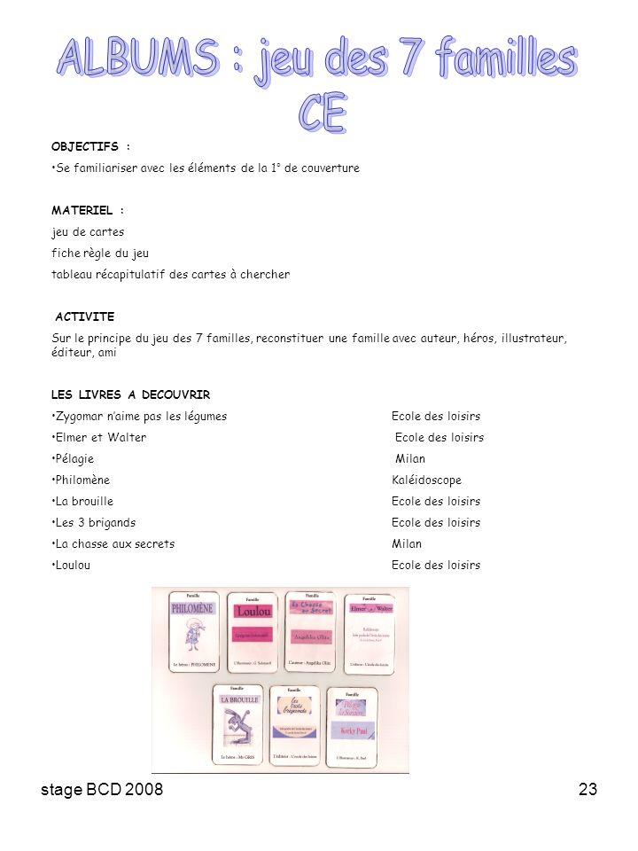 stage BCD 200823 OBJECTIFS : Se familiariser avec les éléments de la 1° de couverture MATERIEL : jeu de cartes fiche règle du jeu tableau récapitulati