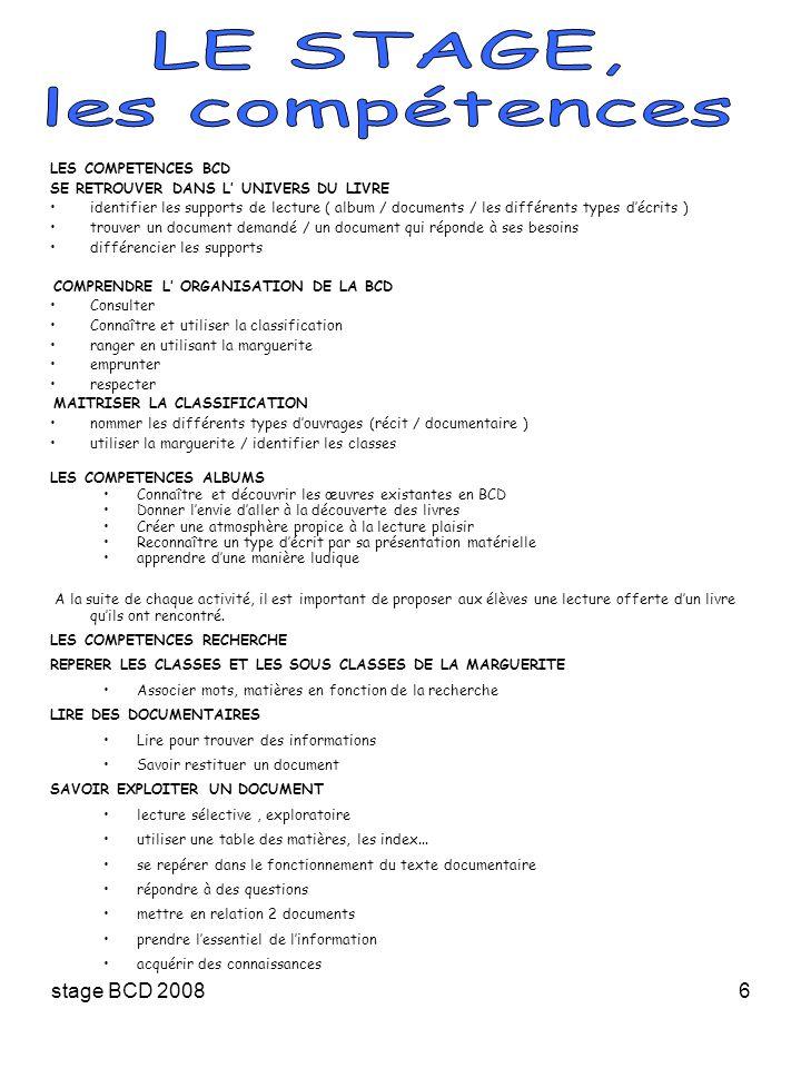 stage BCD 20086 LES COMPETENCES BCD SE RETROUVER DANS L UNIVERS DU LIVRE identifier les supports de lecture ( album / documents / les différents types