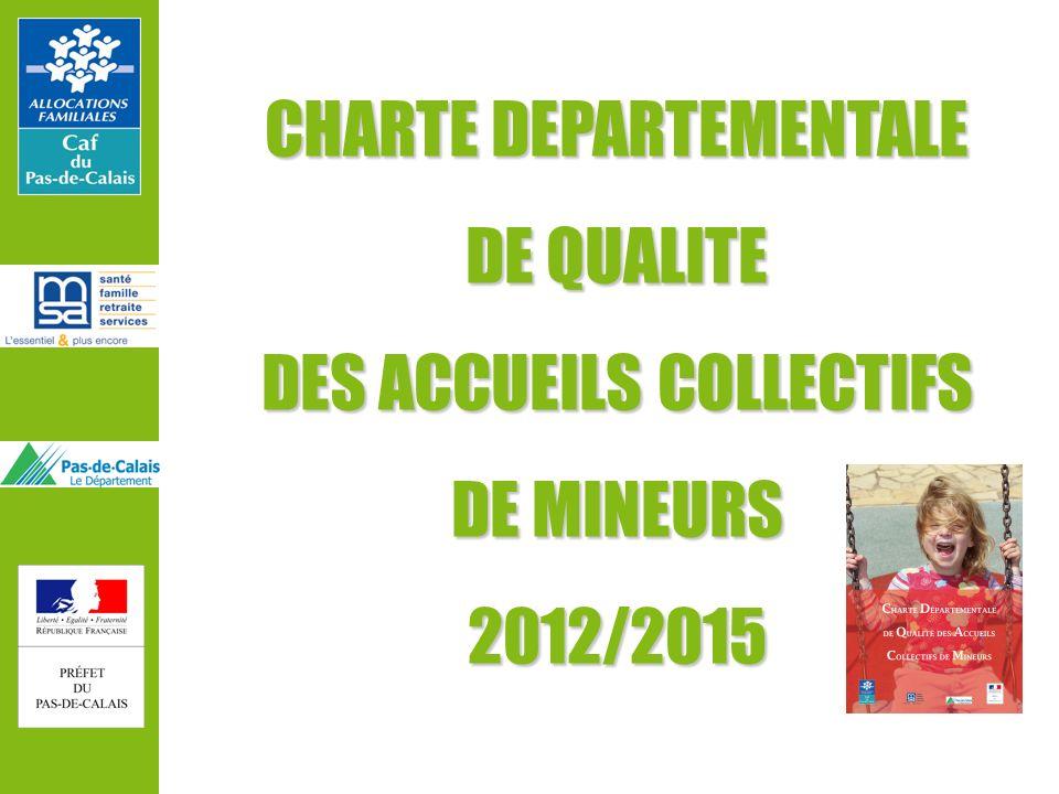 CHARTE DEPARTEMENTALE DE QUALITE DES ACCUEILS COLLECTIFS DE MINEURS 2012/2015