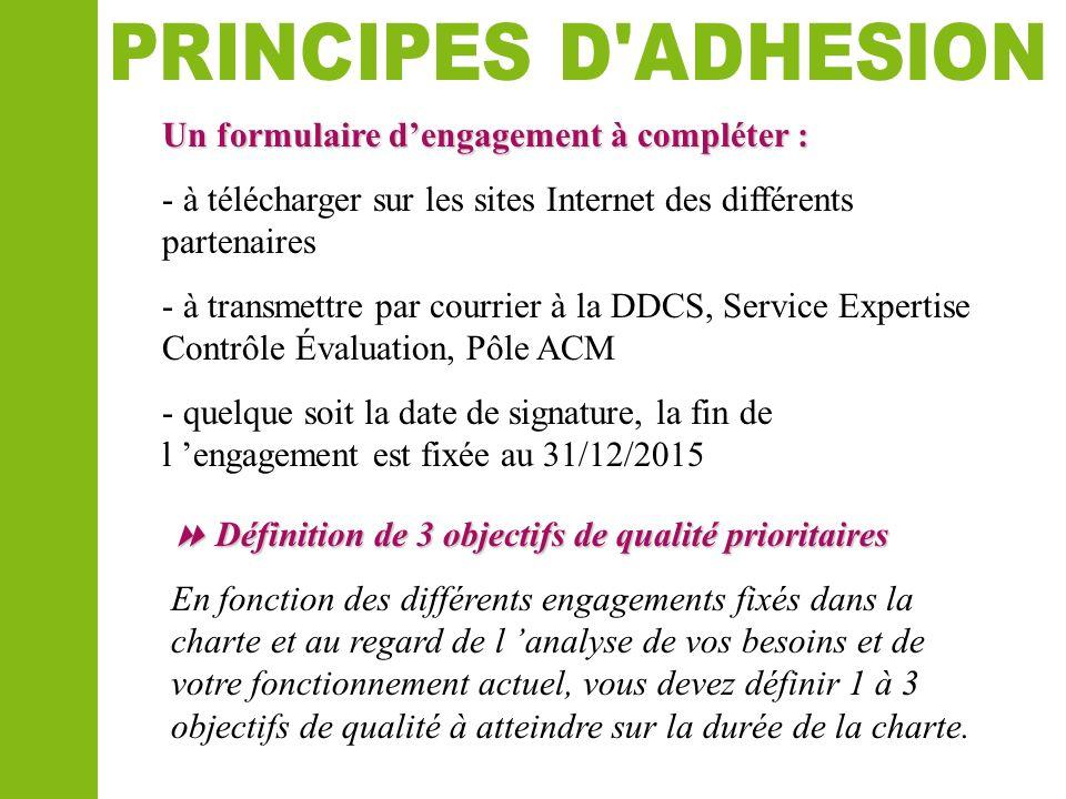Un formulaire dengagement à compléter : - à télécharger sur les sites Internet des différents partenaires - à transmettre par courrier à la DDCS, Serv