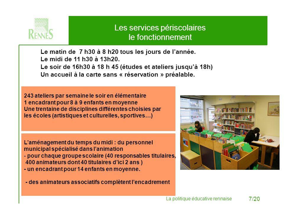 La politique éducative rennaise 8/20 Une nouvelle grille tarifaire mieux adaptée aux revenus des familles