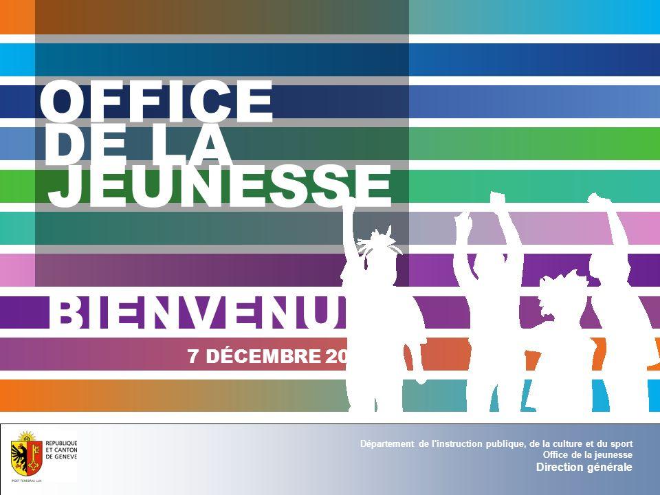 Département de l instruction publique, de la culture et du sport Office de la jeunesse Direction générale SLJ service des loisirs de la jeunesse Gilles Chamoux, directeur