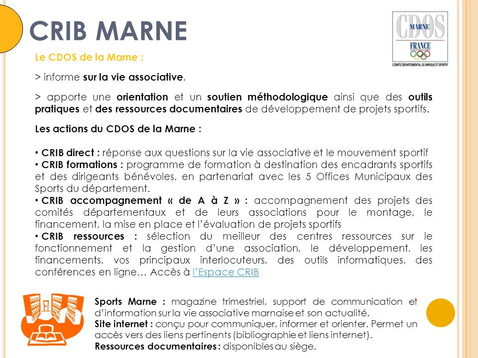Sports Marne : magazine trimestriel, support de communication et dinformation sur la vie associative marnaise et son actualité.