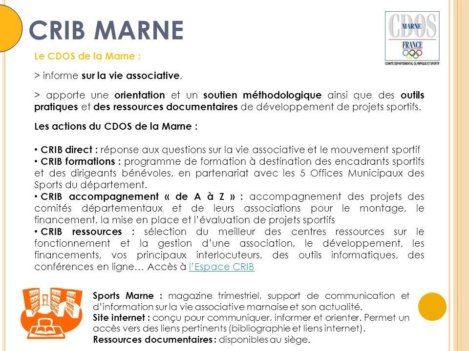Sports Marne : magazine trimestriel, support de communication et dinformation sur la vie associative marnaise et son actualité. Site internet : conçu