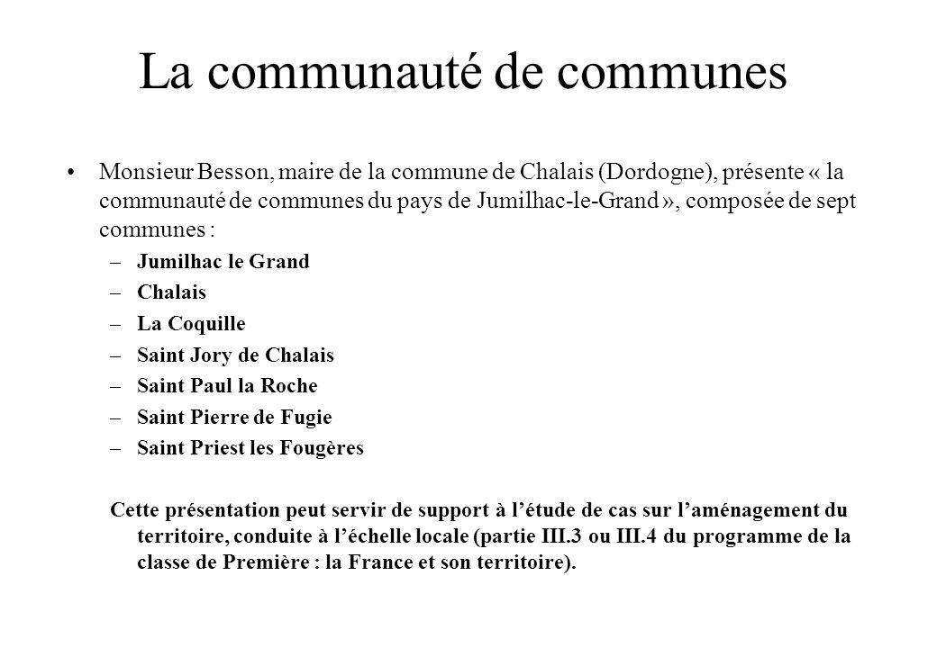 La communauté de communes Monsieur Besson, maire de la commune de Chalais (Dordogne), présente « la communauté de communes du pays de Jumilhac-le-Gran